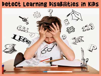 detect-learning-disabilities-in-kids